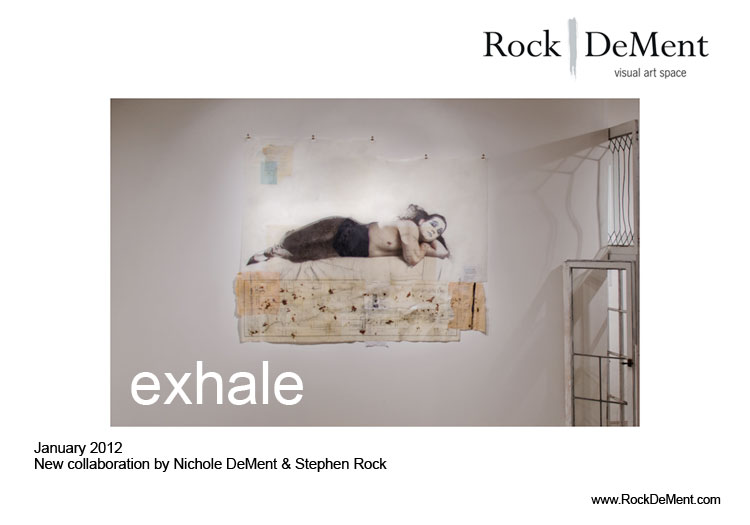 exhale graphic January 2012 RockDeMent visual art space